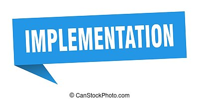 implementation banner. implementation speech bubble. ...
