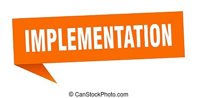 implementation banner. implementation speech bubble. ...