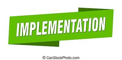 implementation banner template. ribbon label sign. sticker...