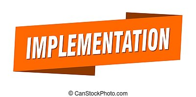 implementation banner template. ribbon label sign. sticker...