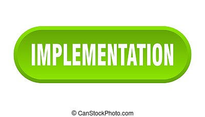 implementation button. rounded sign on white background - ...