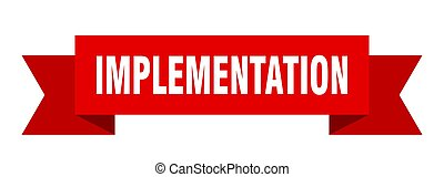 implementation ribbon. implementation isolated band sign. ...