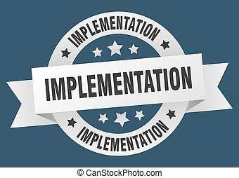 implementation round ribbon isolated label. implementation ...