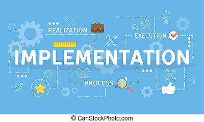 Implement idea into business process. Strategy and development
