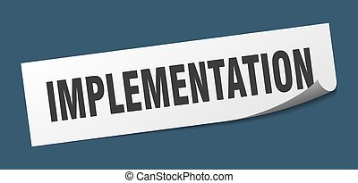 implementation sticker. implementation square isolated sign...