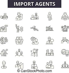 Import agents line icons, signs set, vector. Import agents outline concept, illustration: agent,transportation,export,delivery,shipping,cargo,international,container