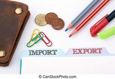 Import and Export. Folder Register on a white Office Table