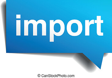 Import blue 3d realistic paper speech bubble isolated on white