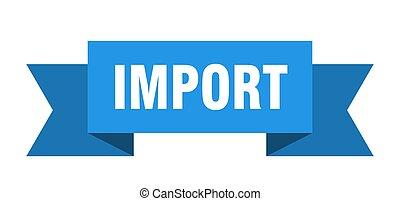import ribbon. import paper band banner sign