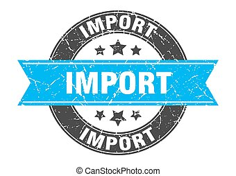 import round stamp with ribbon. label sign - import round ...