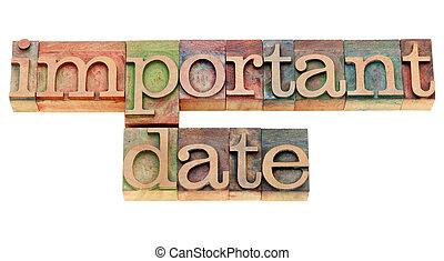 important date in letterpress type