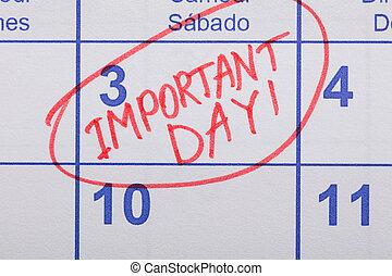 Important Day Reminder Written On Calendar