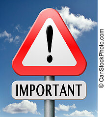 important information very crucial message essential and...