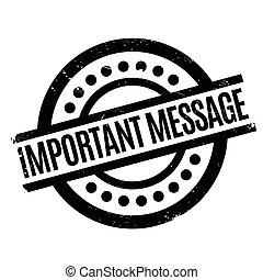 Important Message rubber stamp