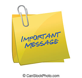 important messages concept on a post-it illustration design