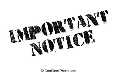 Important Notice rubber stamp. Grunge design with dust ...