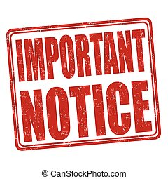 Important notice stamp - Important notice grunge rubber ...