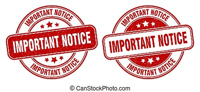 important notice stamp. important notice label. round grunge sign