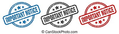 important notice stamp. important notice round isolated sign. important notice label set