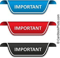 Important tag label set. Attention ribbon badge. Vector illustration