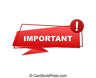 Important written on red label. Advertising sign. Vector stock illustration