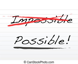impossible and writing possible - Crossing out impossible...