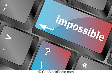 impossible button on keyboard - business concept . keyboard keys. vector illustration