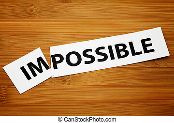 Impossible change to possible