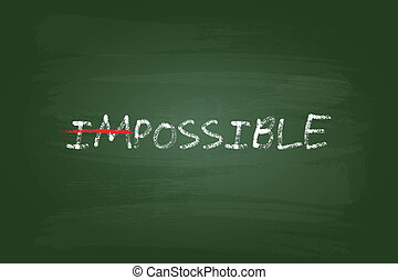 Impossible Is Possible Concept