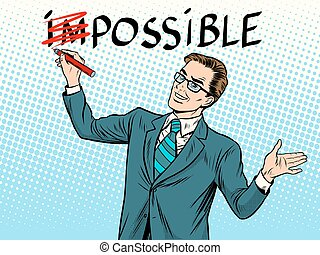 Impossible possible business concept pop art retro style....