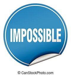 impossible round blue sticker isolated on white