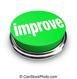 Improve - Green Button - A green button with the word ...