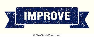 improve grunge ribbon. improve sign. improve banner