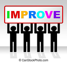 Improve Improvement Indicates Growth Development And ...