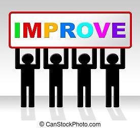 Improve Improvement Indicates Growth Development And...