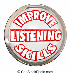 Improve Listening Skills Words White Buton Retain ...