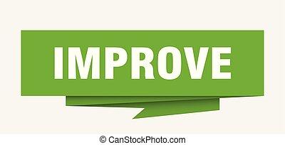 improve sign. improve paper origami speech bubble. improve ...