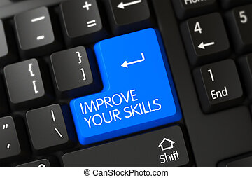 Improve Your Skills Close Up of Blue Keyboard Button. 3D.