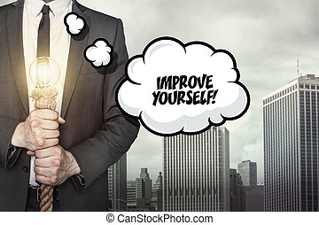 Improve yourself text on speech bubble with businessman