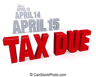 impuestos, ser, debido
