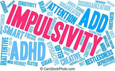 Impulsivity ADHD word cloud on a white background.