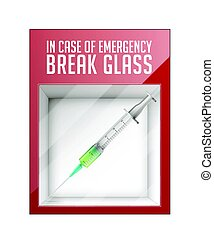 In case of emergency break glass - syringe concept