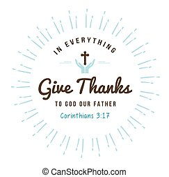 In Everything Give Thanks Christian Bible Scripture Design Emblem