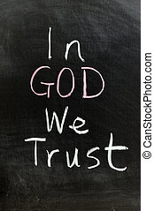 In god we trust - Conceptional chalk drawing - In god we...