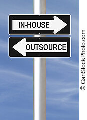 In-House or Outsource - Modified one way signs on business...