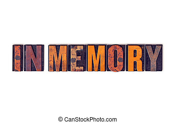 """In Memory Concept Isolated Letterpress Type - The word """"In..."""