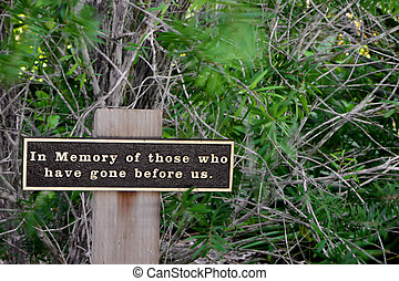 In Memory of those who have gone before us