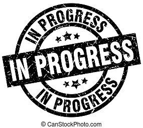 in progress round grunge black stamp
