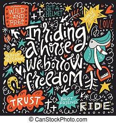 In Riding The Horse We Borrow Freedom