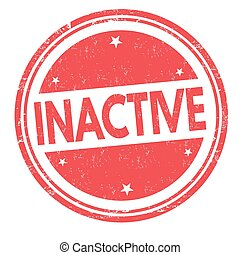 Inactive sign or stamp - Inactive grunge rubber stamp on...